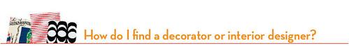 How do I find a decorator or interior designer?