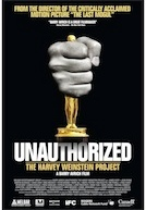 Unauthorized: The Harvey Weinstein Project Poster