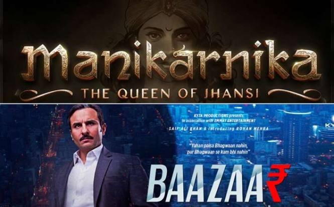 Manikarnika Or Baazaar: Vote To Let Us Know Which Among These Two Is Your Favourite In This Movie Clash
