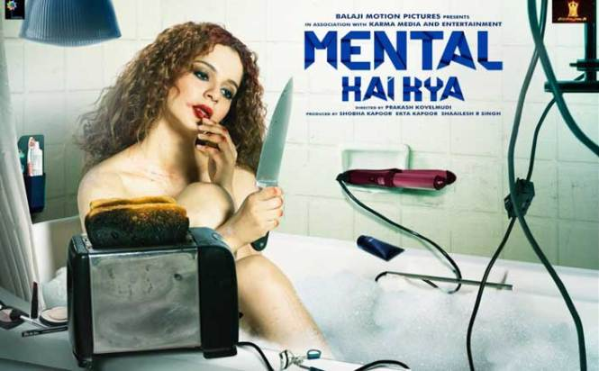 Mental Hai Kya New Posters