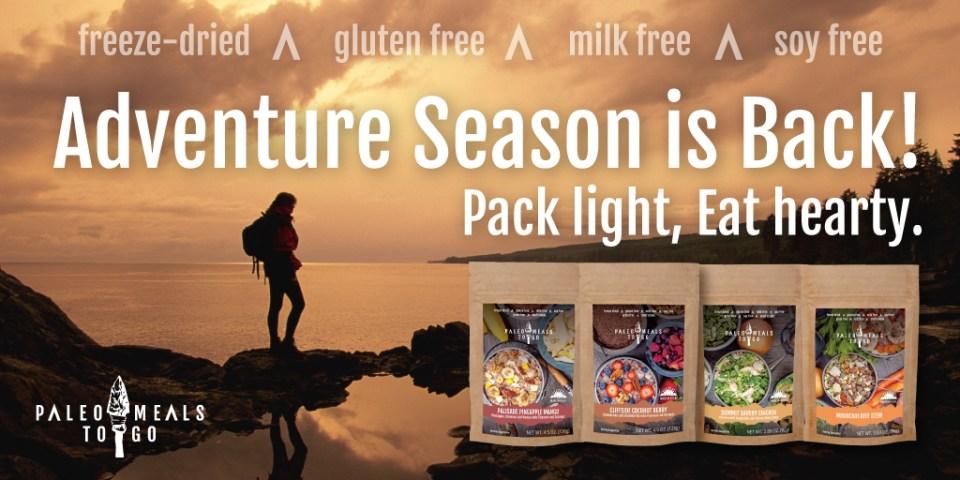 Adventure Season is Back! | Paleo Meals To Go