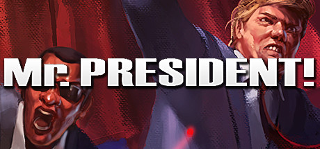 Mr President  on Steam Mr President  Can you take a bullet for the soon to be President of the  United States of America   You play as Dick    Rock Hard    Johnson a  bulletproof man
