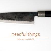 Needful Things: Haiku Kurouchi B-02 von Chroma