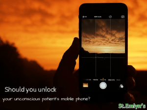 Can you unlock your unconscious patient's mobile phone with their thumb? St.Emlyn's