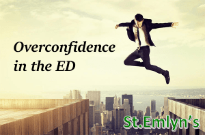 Overconfidence in the ED