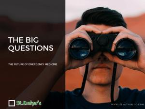 The BIG questions in EM. Part 1 – Demographics. St.Emlyn's