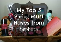 My Top 5 Spring Must Haves From Sephora