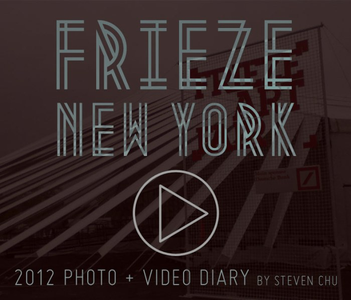 Frieze New York - Photo Videos by Steven Chu