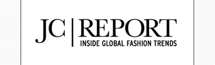 JC Report | Inside Global Fashion Trends