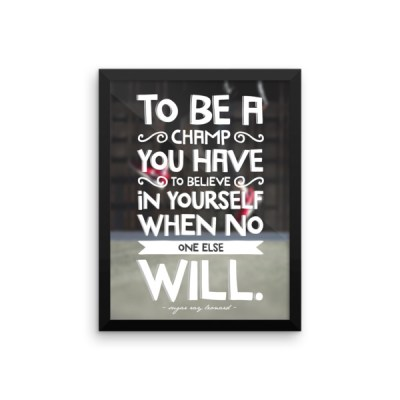 How to Be a Champion – Framed Poster