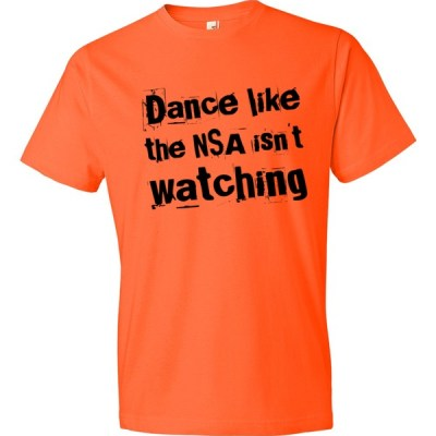 Dance Like the NSA Isn't Watching – Ransom text Short sleeve t-shirt