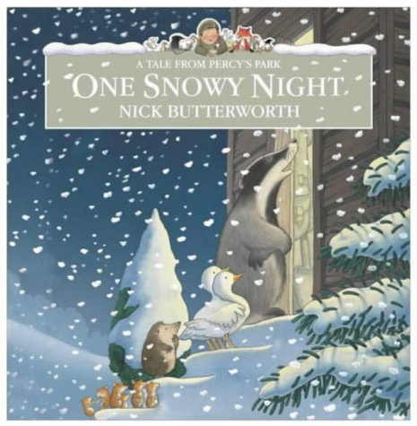 One Snowy Night (Percy the Park Keeper) by Nick Butterworth