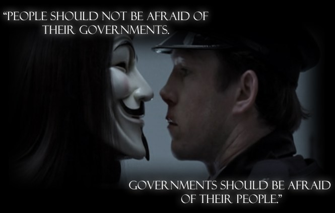 People should not be afraid of their governments