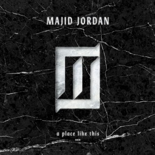 [EP] Majid Jordan – A Place Like This