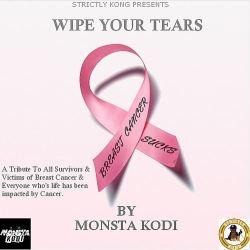 """[Single] Monsta Kodi """"Wipe Your Tears"""""""