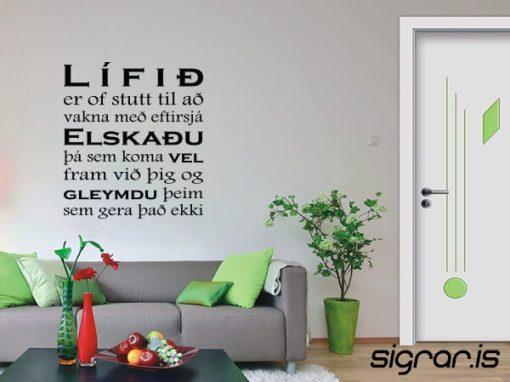Lífið er of stutt