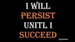 persist till i succeed
