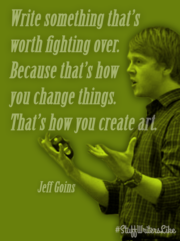jeff-goins-write-something-worth-fighting-thats-how-create-art