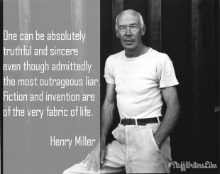 miller Fiction and invention are of the very fabric of life