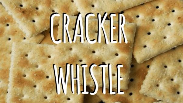 Cracker Whistle