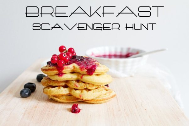 breakfast scavenger hunt