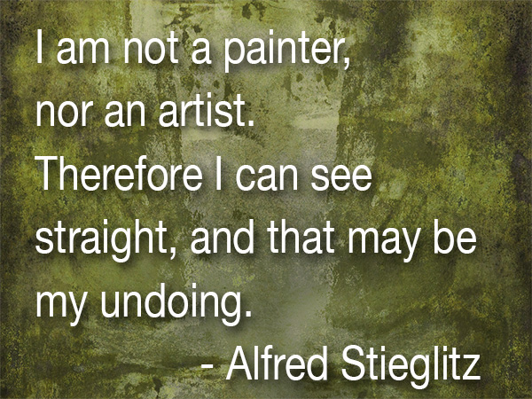 stieglitz art quote