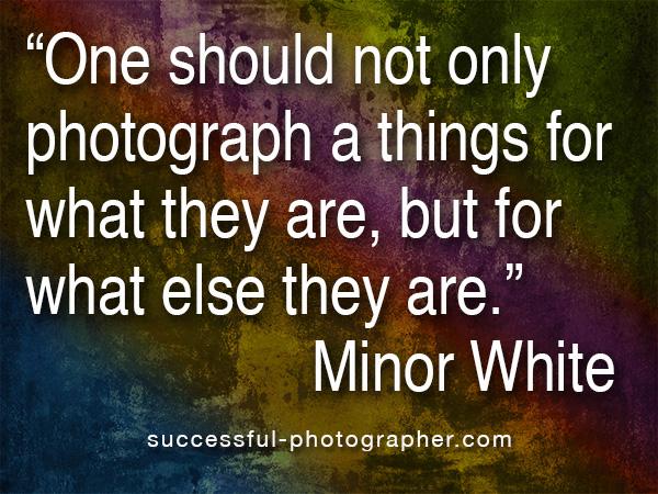 minor white photo art quote