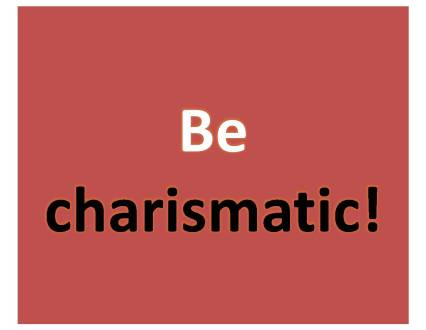 10 Habits of Remarkably Charismatic People