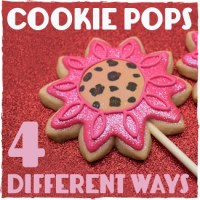 Cookie Pops 4 Different Ways