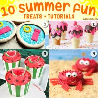 10 Summer Fun Treats with Tutorials