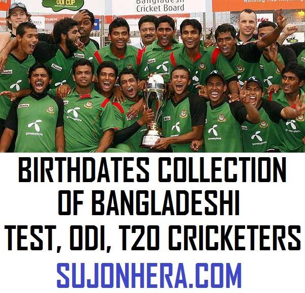 Birthdates Collection Of Bangladeshi Test, ODI, T20 Cricketers
