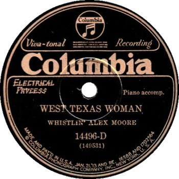 Whistlin  Alex Moore: West Texas Woman