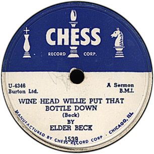 Eleder Beck - Wine Head Willie Put That Bottle Down