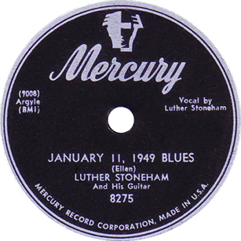Luther Stoneham - January 11, 1949 Blues