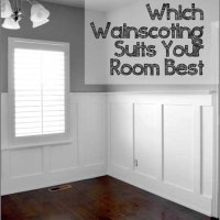 Which Wainscoting Suits Your Room Best?