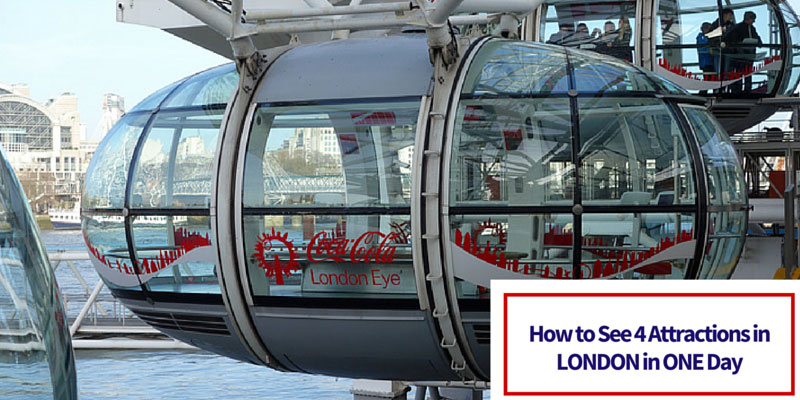 How to See 4 Attractions in London in One Day