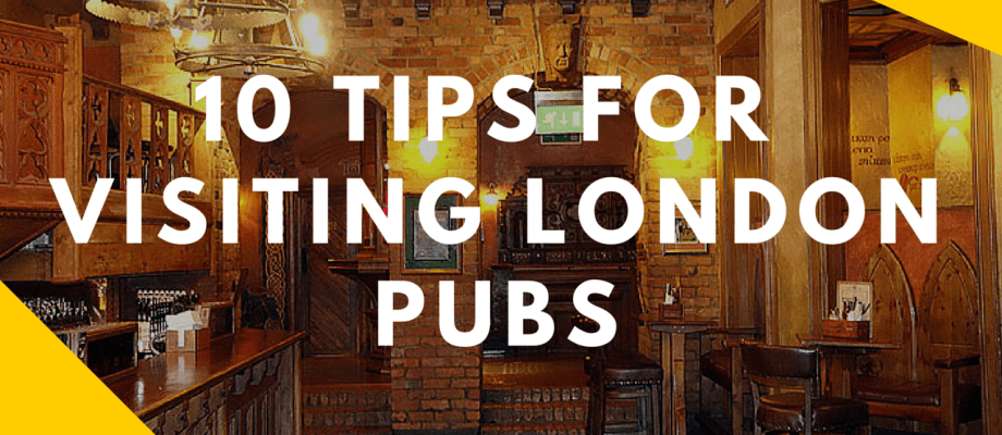 10 Tips for Visiting London Pubs