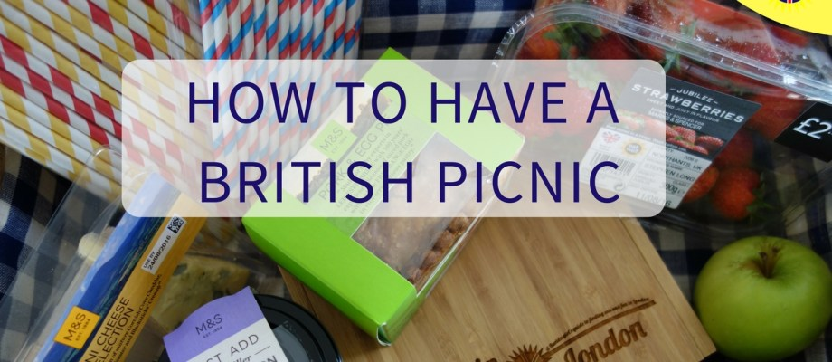 How to Plan a Perfect British Picnic