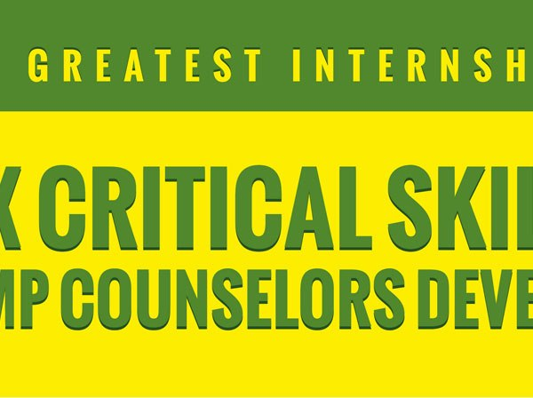 Six Critical Skills Camp Counselors Develop