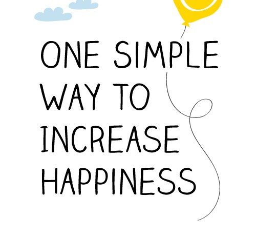 One Simple Way to Increase Happiness