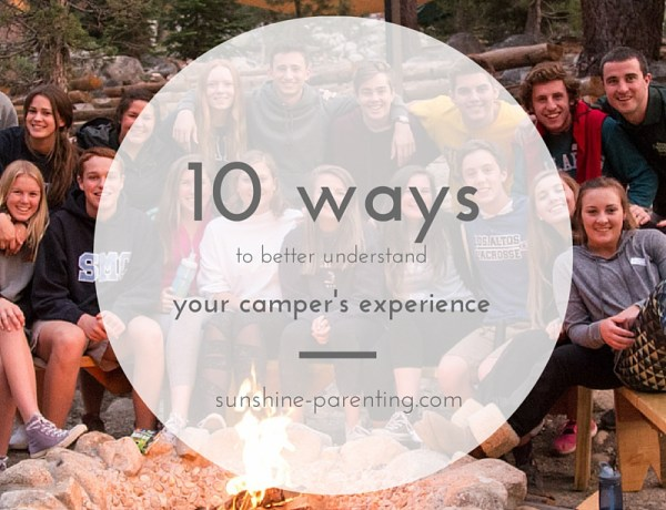 10 ways to better understand your camper's experience