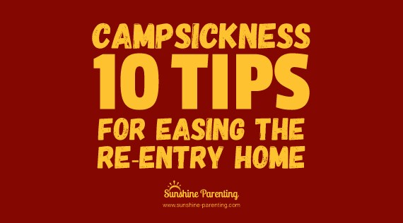 Campsickness: 10 Tips for Easing the Re-entry Home
