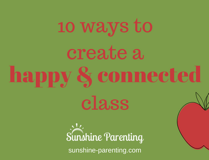10 ways to create a happy & connected class