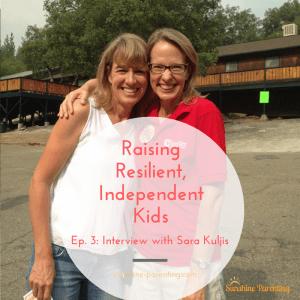 Ep. 3 Sunshine Parenting Podcast
