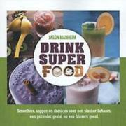 Drink superfood. smoothies