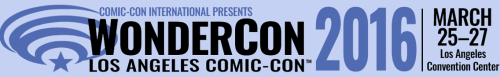 WonderCon 2016 Banner