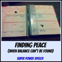 Finding peace (when balance can't be found)