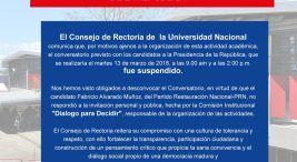 Cancelacion del conversatorio en la UNA con los candidatos a la presidencia de la Republica