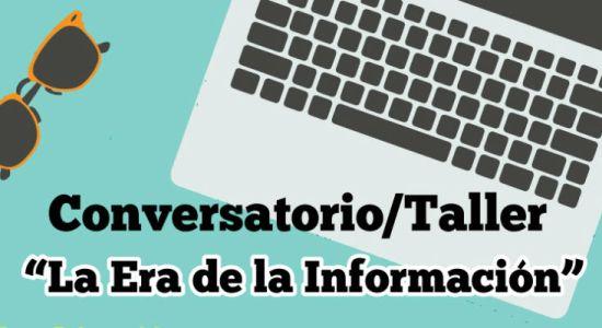 Conversatorio taller La Era de la Informacion2