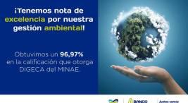 Dirección de Gestión de Calidad Ambiental del MINAE otorga excelente calificacion al BN por su gestion ambiental